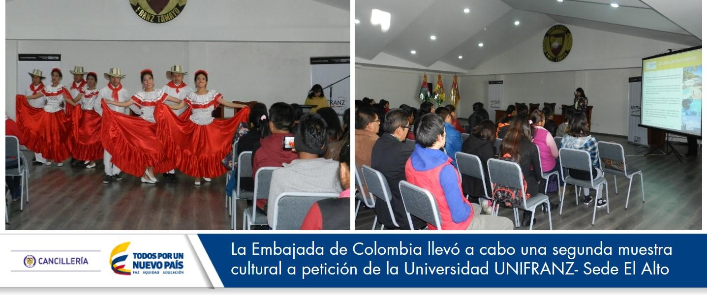 La Embajada de Colombia llevó a cabo una segunda muestra cultural a petición de la Universidad UNIFRANZ- Sede El Alto